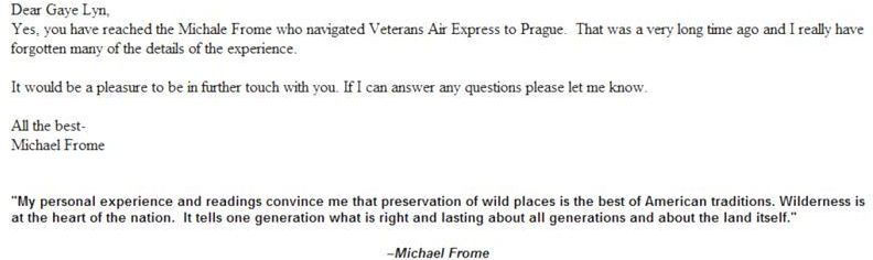 Email on 7-20-2016 from Michael Frome confirming to founder's daughter that he had been 1946 Navigator for Veterans Air.