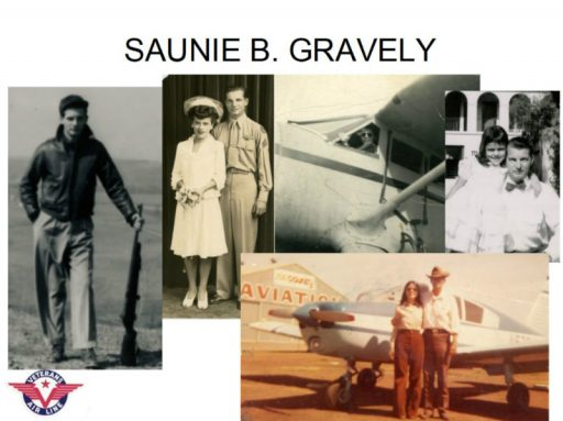 A slide features Saunie Gravely as a young man, Lydia and Saunie on their wedding day, Saunie in the cockpit of his Gullwing Stinson Reliant, Gaye Lyn (age 6) with her Daddy, and Gaye Lyn and Saunie the day she took him flying.